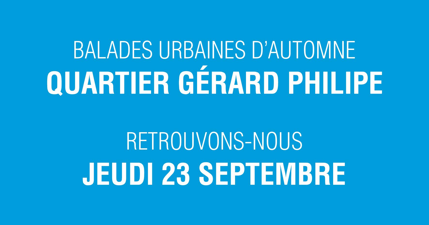 Balade urbaine – Quartier Gérard Philipe