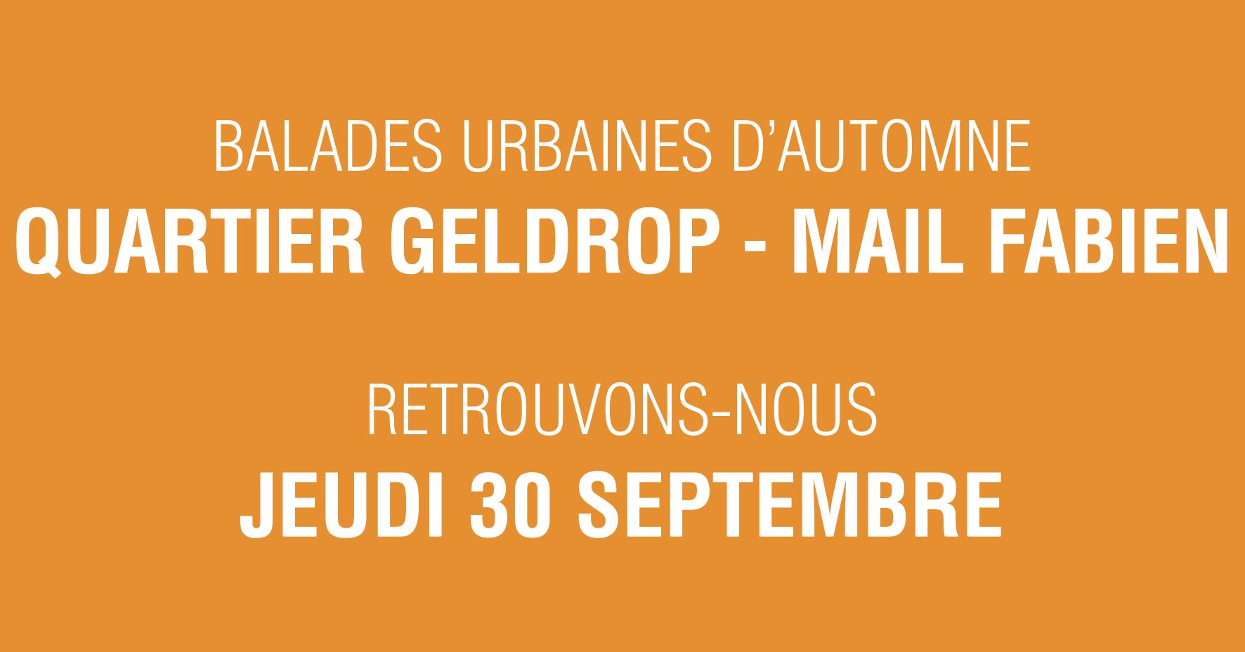 Balades urbaines – Quartier Geldrop – Mail Fabien