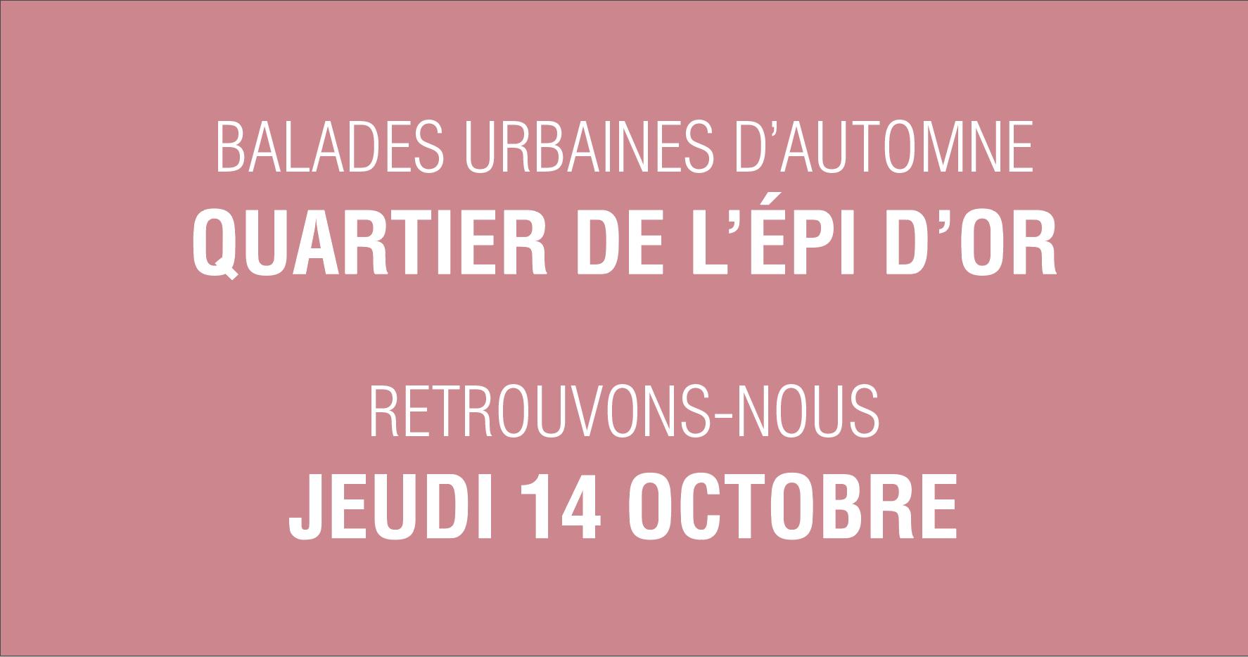 Balades urbaines – Quartier de l'Épi d'Or
